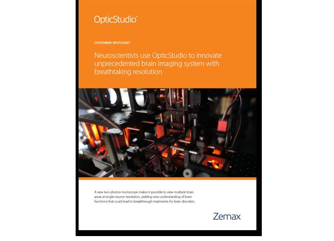 "Neuroscientists use OpticStudio to innovate unprecedented brain imaging system with ""breathtaking"" resolution"