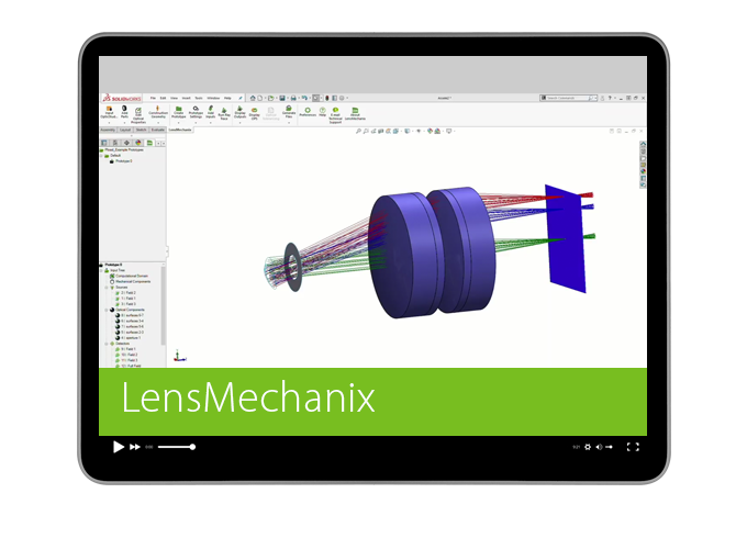 LensMechanix for SOLIDWORKS Product Tour