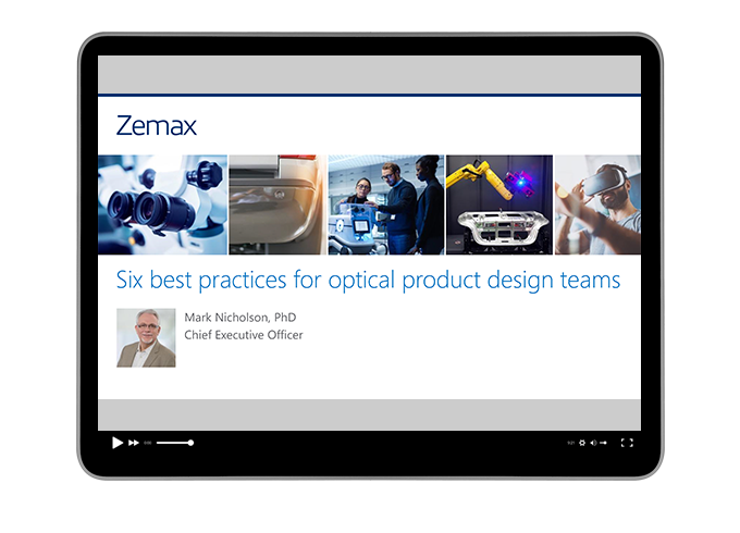 Six best practices for optical product design teams