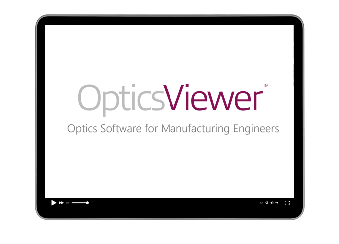 6 Ways OpticsViewer Improves Optical Product Manufacturing