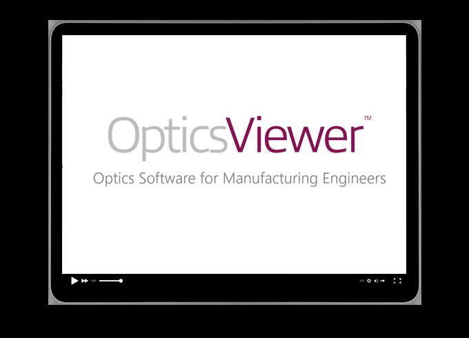 新製品 OpticsViewer を使用して光学製品の製造性を向上させる 6 つの方法