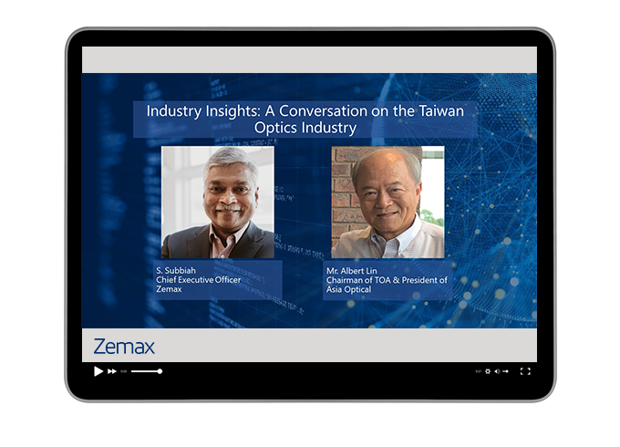 Industry Insights: A Conversation with Chairman of TOA, Mr. Lin and Zemax CEO, S. Subbiah